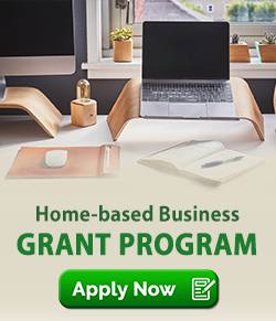 home based business grant. Apply now.